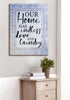 Image of Home Wall Art: Our Home Has Endless Love And Laundry (Wood Frame Ready To Hang)