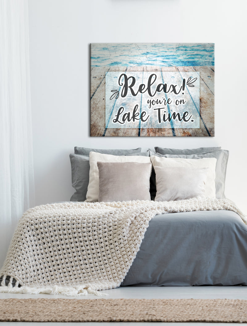 Cottage Life Art: Relax You're on Lake time (Wood Frame Ready To Hang)