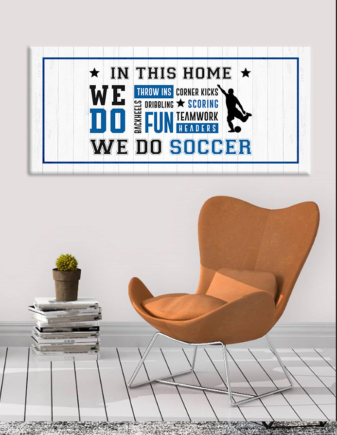Sports Wall Art: In This Home Soccer (Wood Frame Ready To Hang)