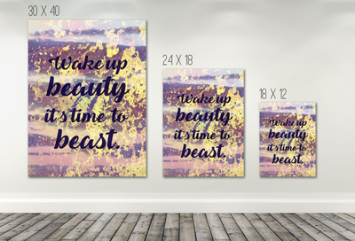 Home Wall Art: Wake Up Beauty It's Time To Beast Canvas (Wood Frame Ready To Hang)