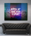 Home Wall Art: Wake Up Kick A$$ Repeat Canvas (Wood Frame Ready To Hang)