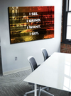 Business Wall Art: See Grind Want Get (Wood Frame Ready To Hang)