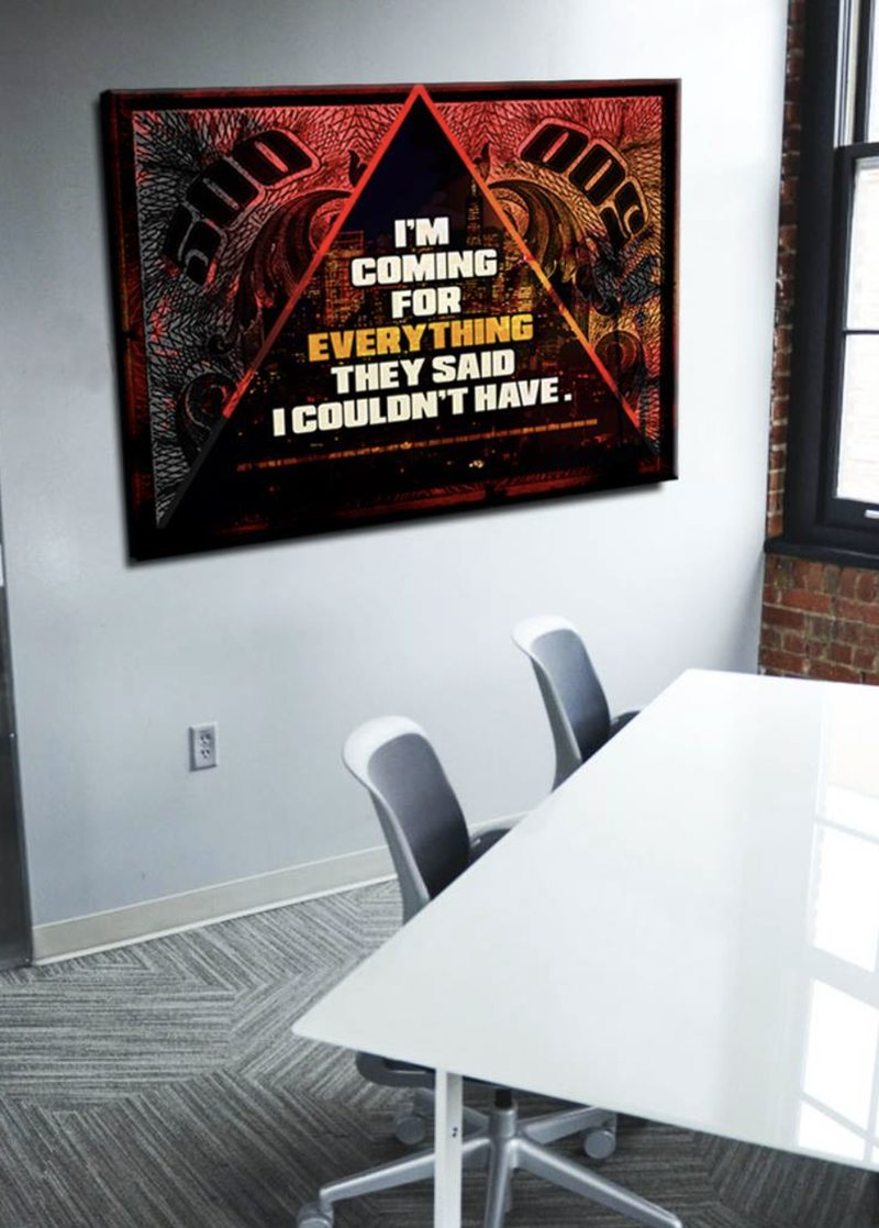 Business Wall Art: Coming For Everything (Wood Frame Ready To Hang)