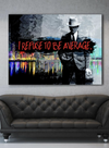 Business Wall Art: I Refuse To Be Average (Gangster) (Wood Frame Ready To Hang)