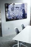 Business Wall Art: Hardest Working Hustler (Wood Frame Ready To Hang)