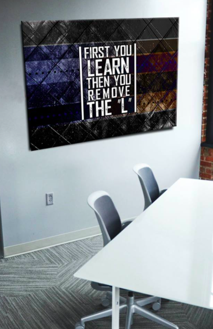 Business Wall Art: First You Learn Then You Earn (Wood Frame Ready To Hang)