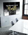Business Wall Art: Good Things Come To Those Who Hustle (Wood Frame Ready To Hang)