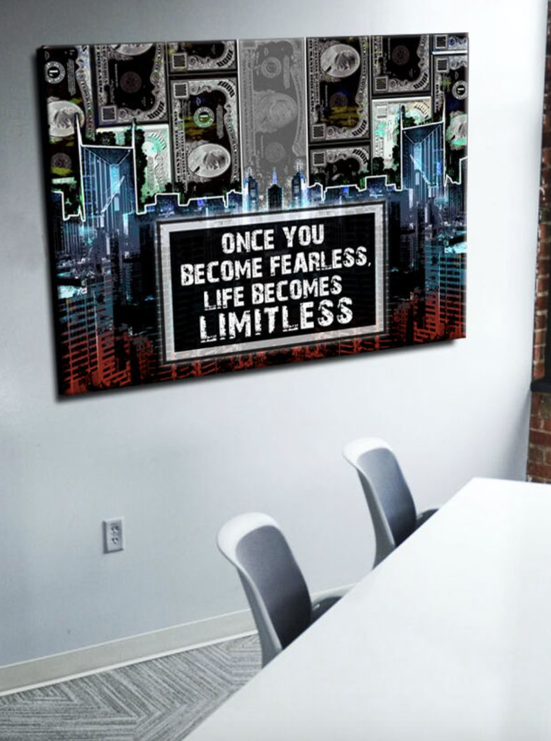 Business Wall Art: Once You Become Fearless, Life Becomes Limitless (Wood Frame Ready To Hang)