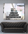Business Wall Art:  Be A Boss Date A Boss Build Empire (Wood Frame Ready To Hang)