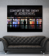 Business Wall Art: Comfort Is The Enemy Of Achievement (Wood Frame Ready To Hang)