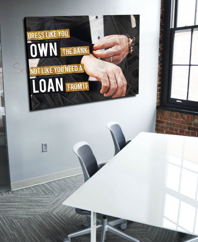 Business Wall Art: Look Like You Own The Bank (Wood Frame Ready To Hang)