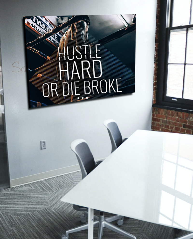 Business Wall Art: Hustle Hard Or Die Trying (Wood Frame Ready To Hang)