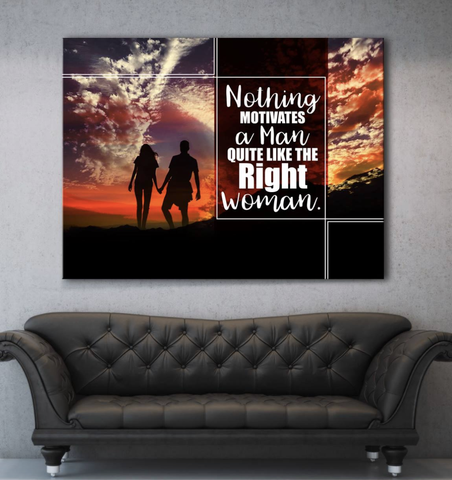 Home Decor Wall Art: Nothing Motivates A Man Like The Right Woman (Wood Frame Ready To Hang)