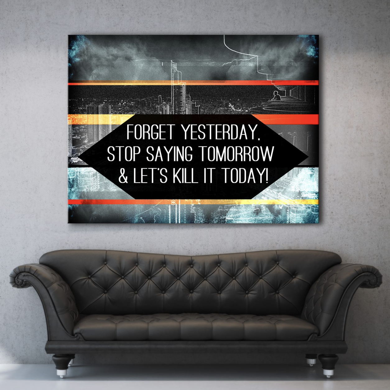 Business Wall Art: Forget Yesterday  (Wood Frame Ready To Hang)