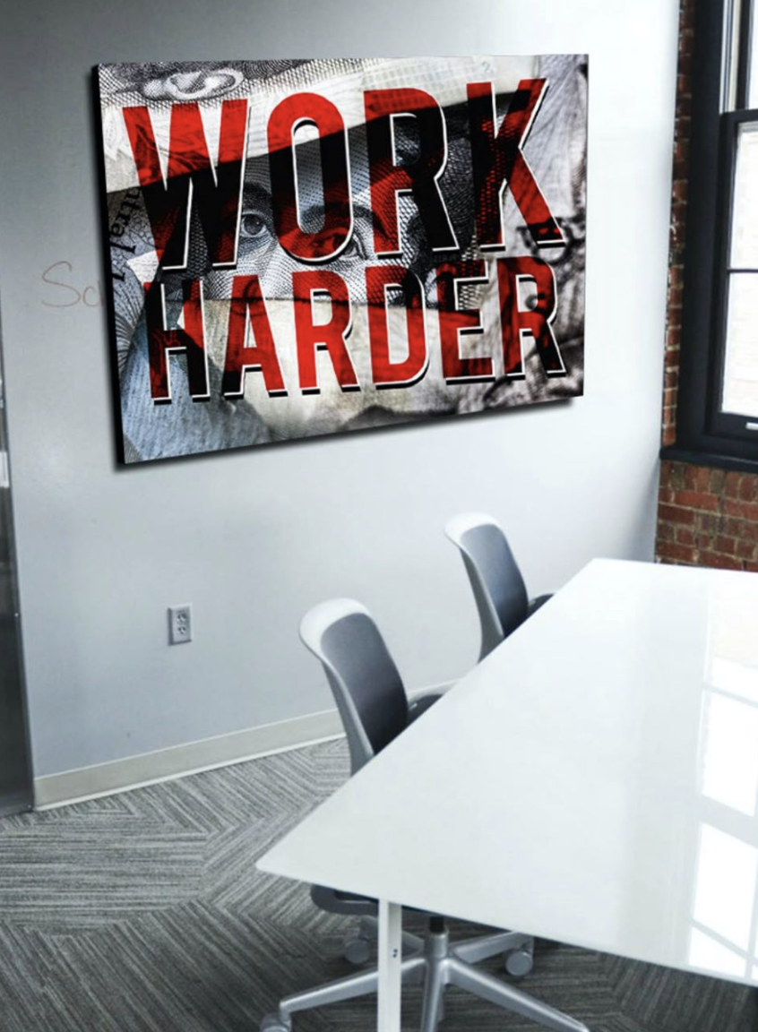 Business Wall Art: Work Harder Red Version (Wood Frame Ready To Hang)