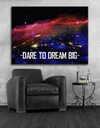 Home Wall Art: Dare To Dream Big (Wood Frame Ready To Hang)