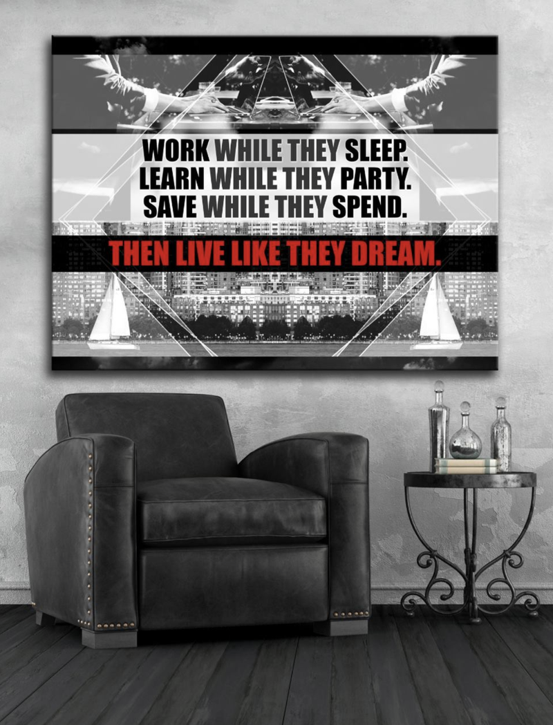 Business Wall Art: Work While They Sleep Canvas (Wood Frame Ready To Hang)