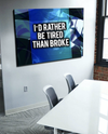 Business Wall Art: Rather Be Tired Than Broke  (Wood Frame Ready To Hang)