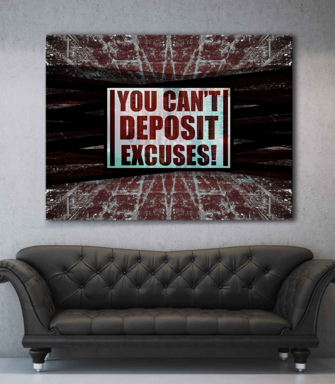 Business Wall Art: You Can't Deposit Excuses (Wood Frame Ready To Hang)