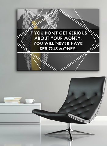Business Wall Art: Serious Money (Wood Frame Ready To Hang)