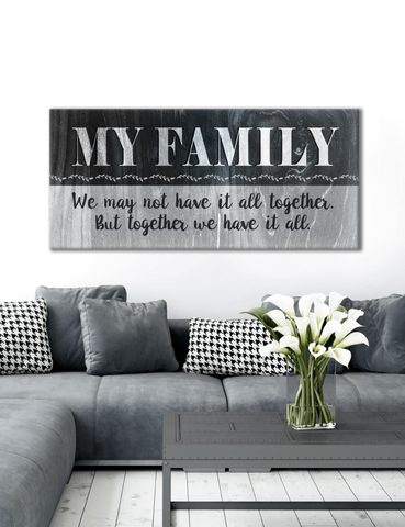 "Home Wall Art: Home Wall Art ""Family Have It All"" (Wood Frame Ready To Hang)"