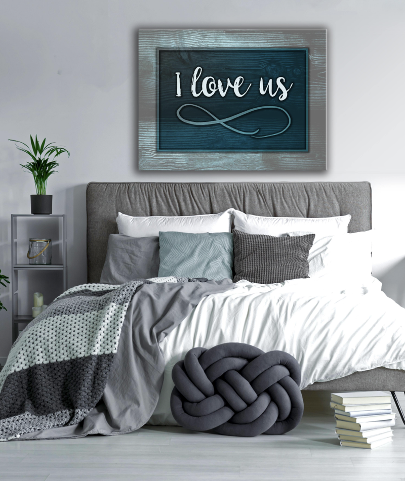 Bedroom Wall Art: I Love Us (Wood Frame Ready To Hang)