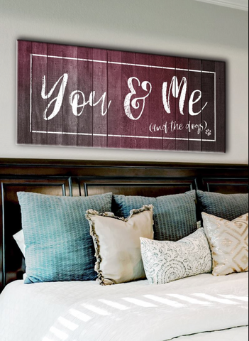 Pet Lovers Wall Art: You Me & The Dogs (Wood Frame Ready To Hang)
