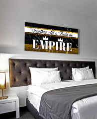 Inspire Wall Art: Together Lets Build An EMPIRE (Wood Frame Ready To Hang)