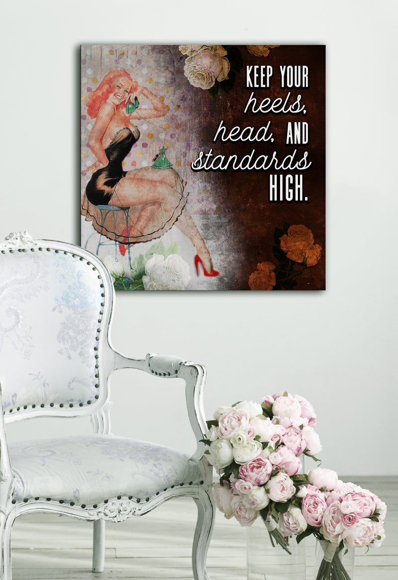 Powerful Women Wall Art: Act Keep your heels head and standards high (Wood Frame Ready To Hang