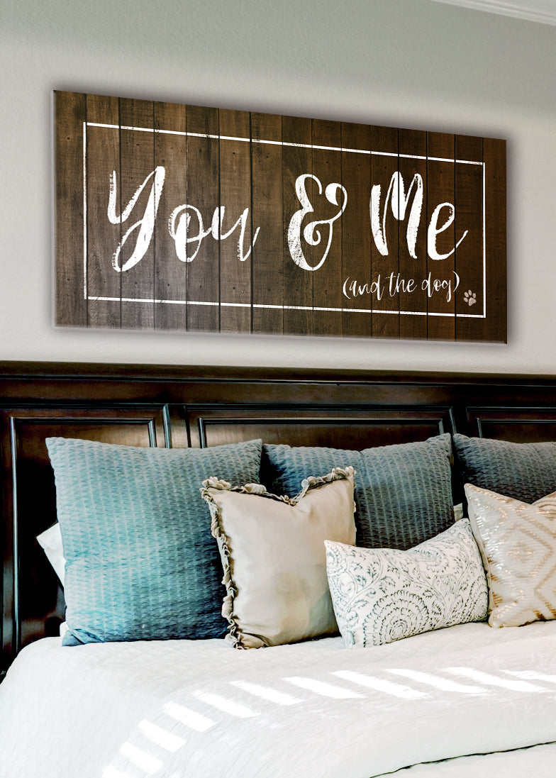 Pet Wall Art: You & Me And The Dog (Singular Version) (Wood Frame Ready To Hang)