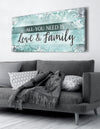Family Wall Art: All You Need Is Love And Family V2 (Wood Frame Ready To Hang)