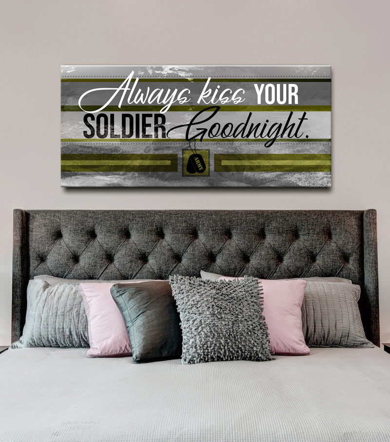 Soldier Wall Art: Always Kiss Your Soldier Goodnight (Wood Frame Ready To Hang)