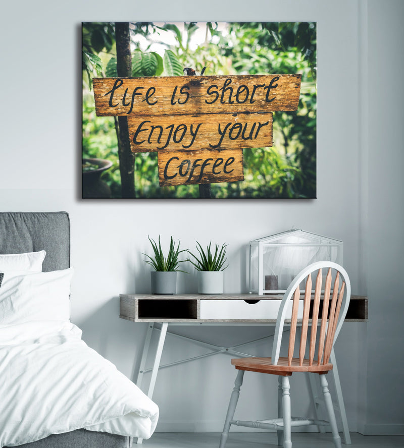 Coffee Wall Art: Life Is Short Enjoy Your Coffee (Wood Frame Ready To Hang)