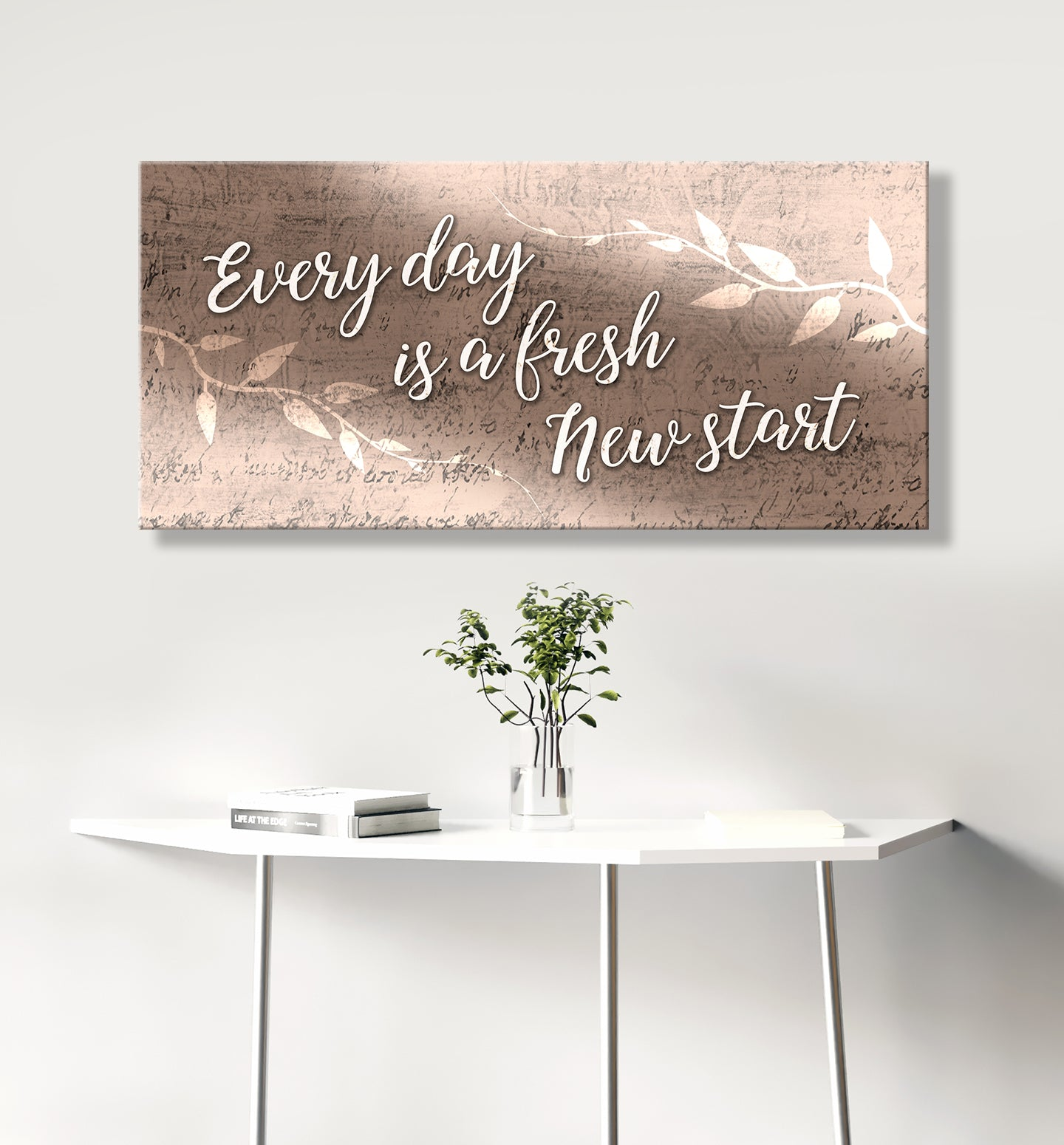 Home Wall Art: Every day is a fresh new start V2 (Wood Frame Ready To Hang)