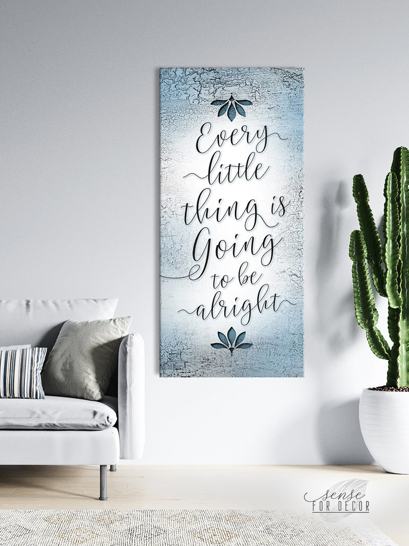 Inspire Wall Art: Every Little Thing is Going to be Alright (Wood Frame Ready To Hang)