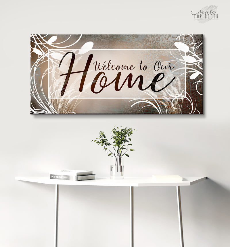 Home Wall Art: Welcome to Our Home V12 (Wood Frame Ready To Hang)