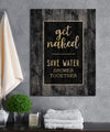 Bathroom Wall Art: Get Naked Save Water Shower Together (Wood Frame Ready To Hang)