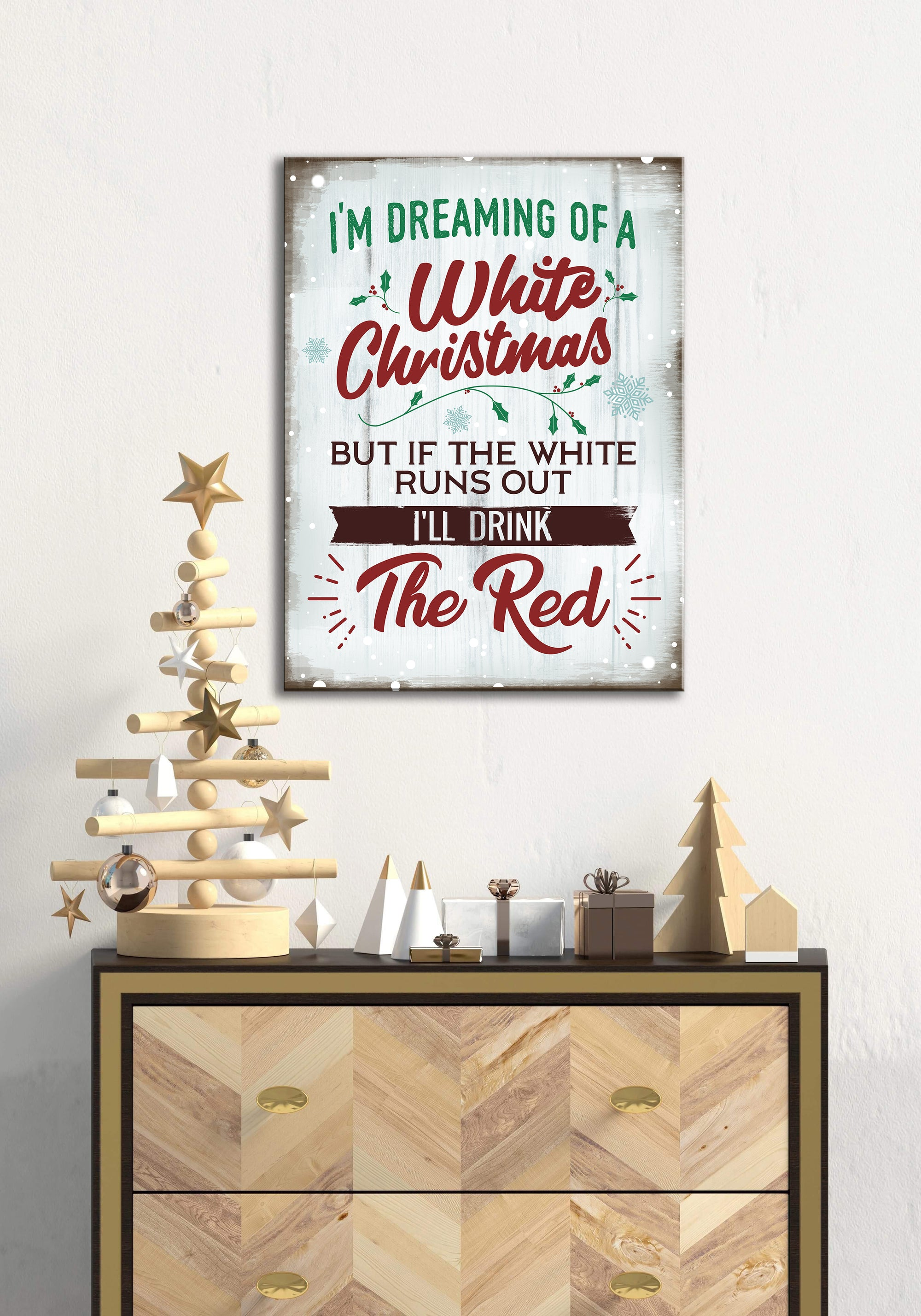 Holiday Decor Wall Art: I Am Dreaming Of A White Christmas (Wood Frame Ready To Hang)