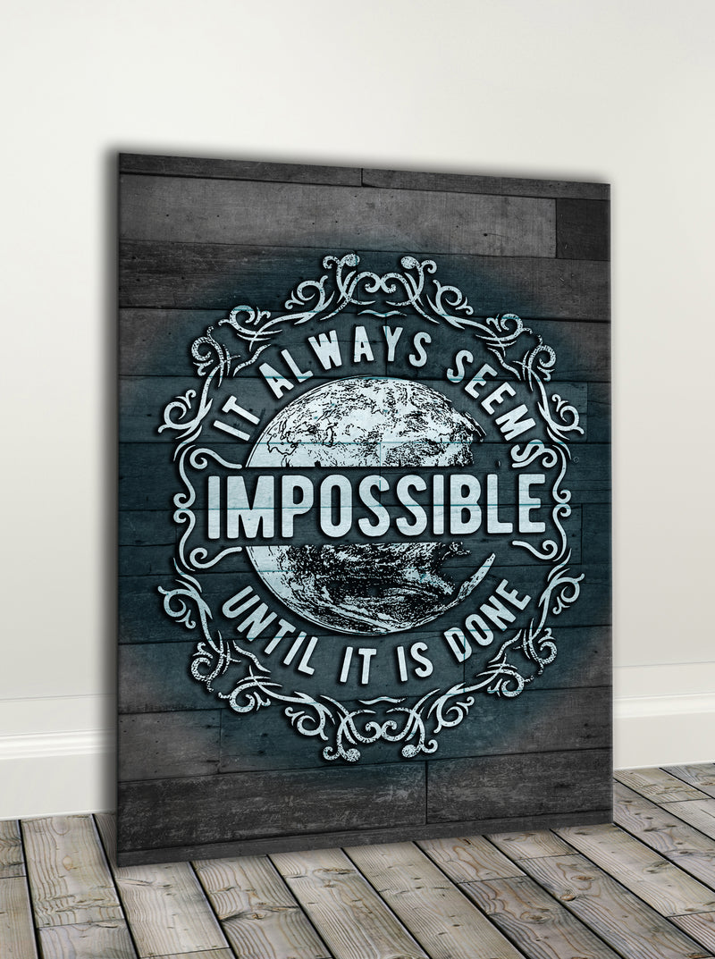 Vintage Style Art: It Always Seems Impossible (Wood Frame Ready To Hang)