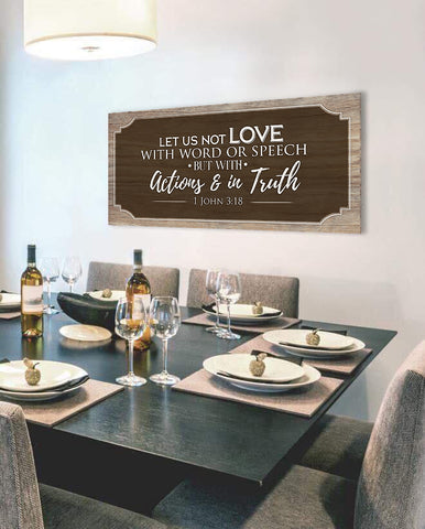 Christian Wall Art: Let us not love with words and speech (Wood Frame Ready To Hang)