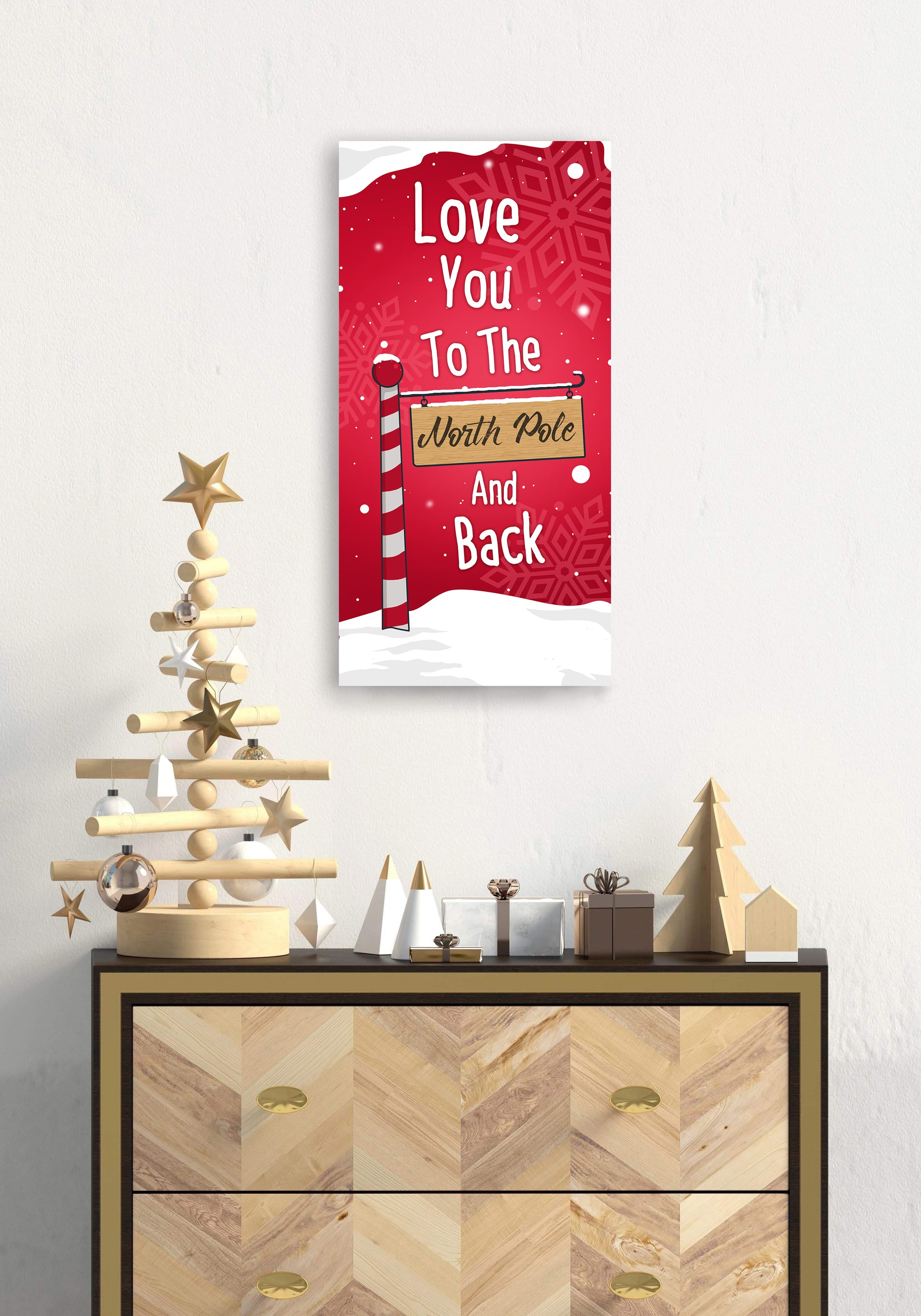 Holiday Decor Wall Art: Love You To The North Pole (Wood Frame Ready To Hang)