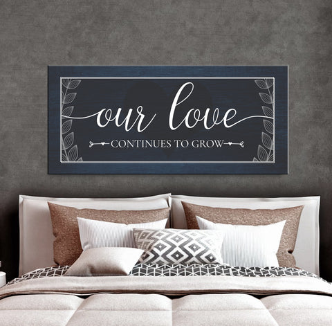 Couples Wall Art: Our Love Continues To Grow (Wood Frame Ready To Hang)