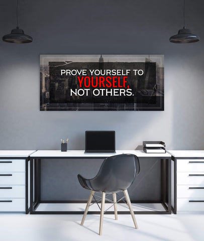 Business Wall Art: Prove Yourself To Yourself (Wood Frame Ready To Hang)