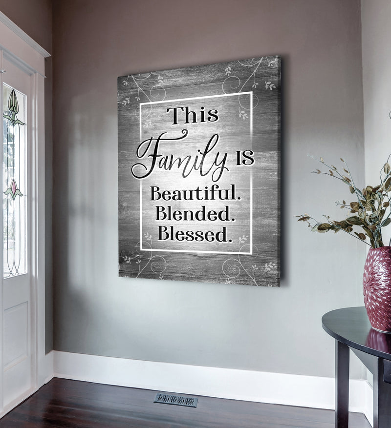 Family Wall Art: This Family Is Beautiful Blended Blessed (Wood Frame Ready To Hang)