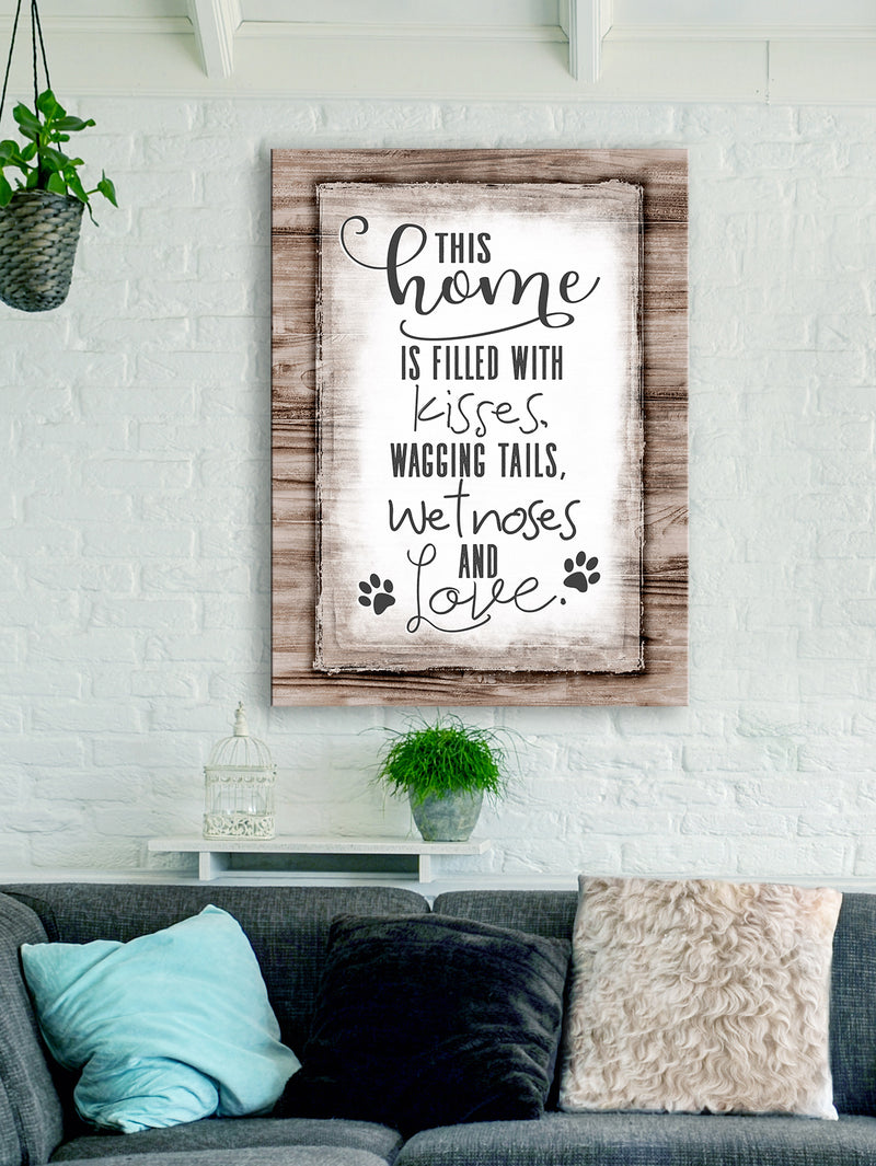 Pet Wall Art: This Home Is Filled With Kisses V2 (Wood Frame Ready To Hang)