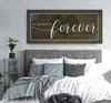 Couples Wall Art: We Decided On Forever (Wood Frame Ready To Hang)