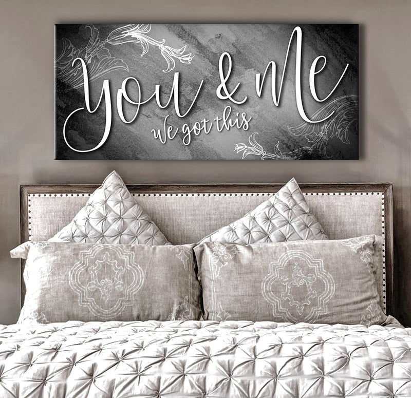 Couples Wall Art: You And Me We Got This V13 (Wood Frame Ready To Hang)