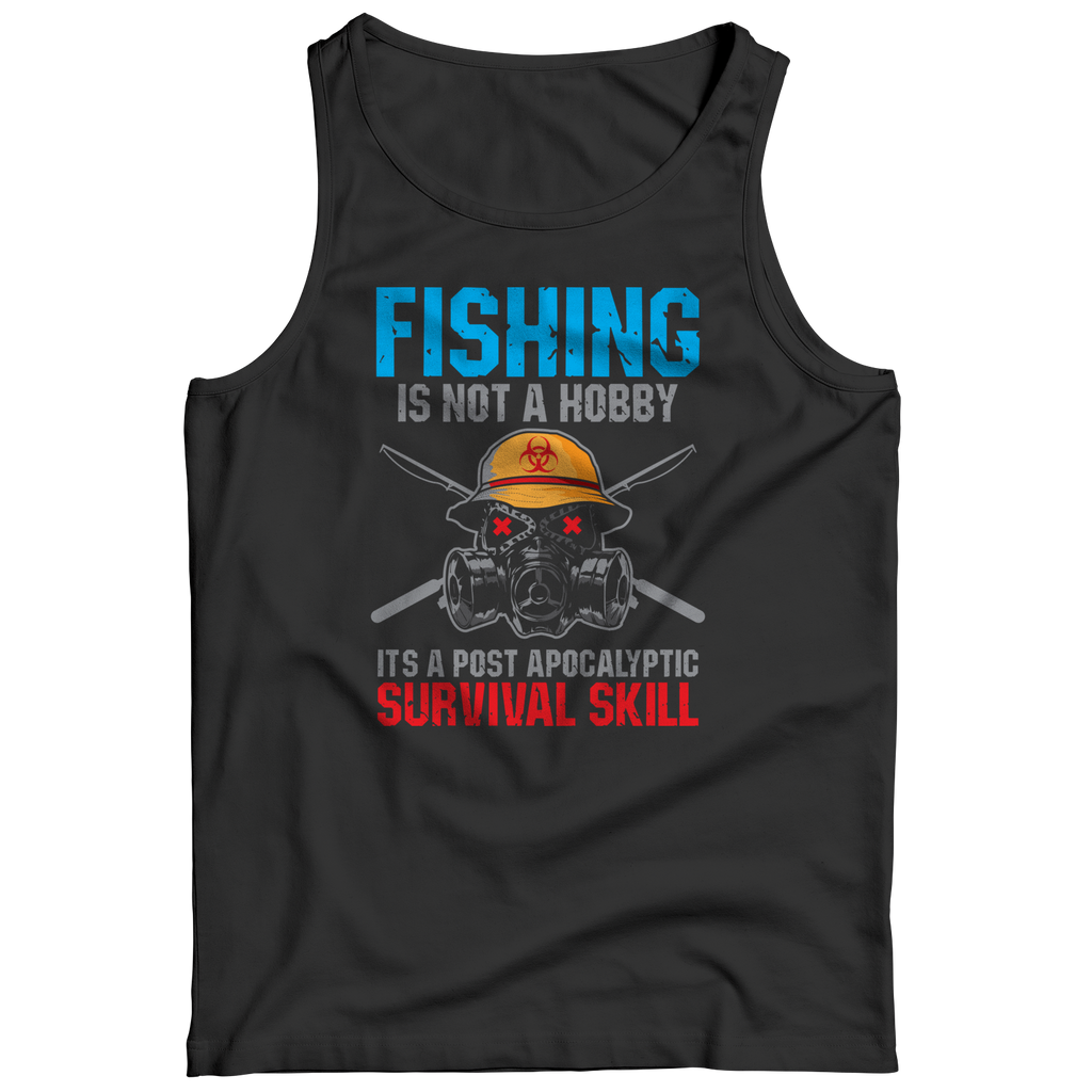 Fishing Is Not A Hobby T-Shirt Long Sleeve Tank Top Hoodie