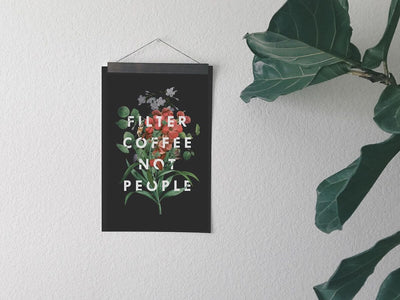Dept. of Brewology | Print - Filter Coffee Not People
