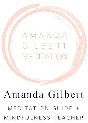 Your Daily Meditation Moment With Amanda Gilbert